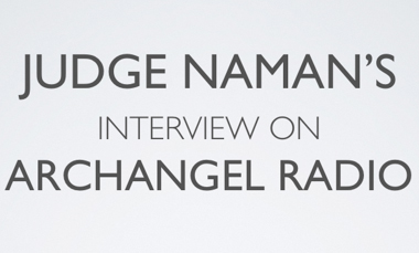 Hear Judge Naman speak on Archangel Radio.